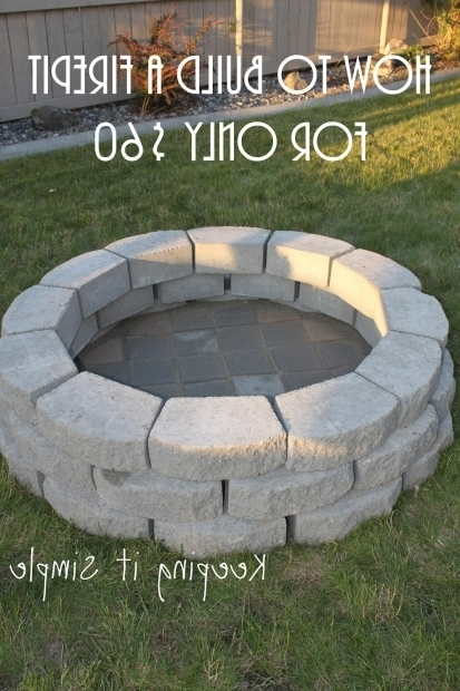 Alluring How To Build A Fire Pit With Pavers Keeping It Simple How To Build A Diy Fire Pit For Only 60