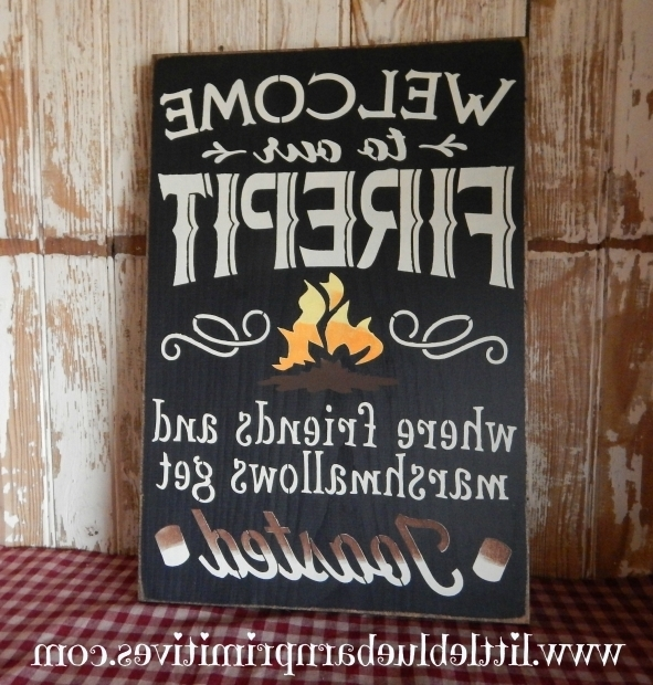 Fantastic Fire Pit Signs Welcome To Our Firepit Where Friends And  Marshmallows Get Toasted - Fire Pit Signs - Fire Pit Ideas