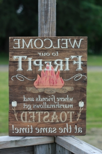 Outstanding Fire Pit Signs Welcome To Our Firepit Personalized Firepit Sign Campfire